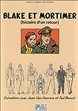 Blake et Mortimer : Histoire d'un retour