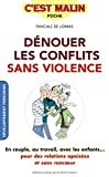 Dénouer les conflits sans violence