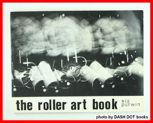 THE ROLLER ART BOOK: DRAWING AND PAINTING. par Sig. Purwin