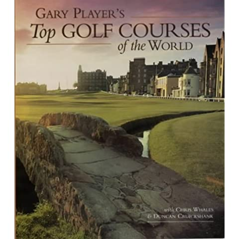 Gary Player's Top Golf Courses of the