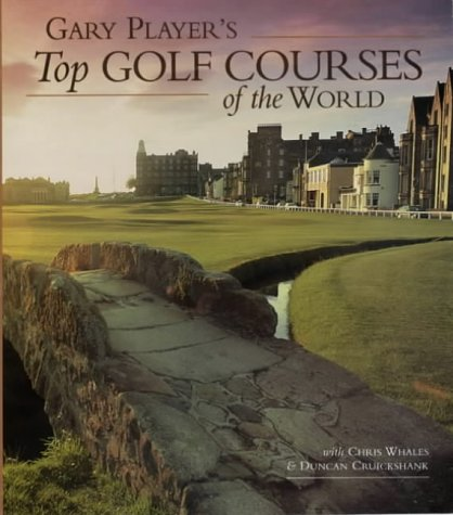 Gary Player's Top Golf Courses of the World (Top S.) por Gary Player