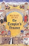 The Templar's Penance (Medieval West Country Mystery)