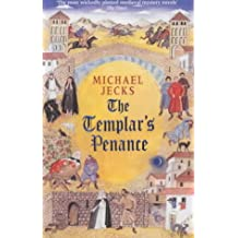 The Templar's Penance (Knights Templar Mysteries 15): An enthralling medieval adventure (Medieval West Country Mystery)
