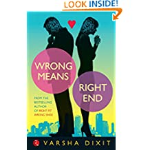 Wrong Means Right End