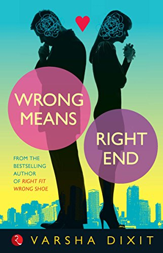 Wrong Means Right End (English Edition) eBook: Varsha Dixit: Amazon.es: Tienda Kindle