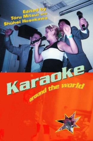 Karaoke Around The World: Global...