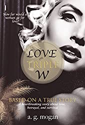 LOVE ON TRIPLE W: A Heartbreaking True Story About Love, Betrayal, and Survival