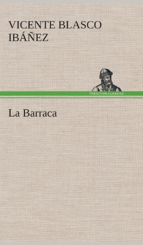 Descargar Libro La Barraca de Vicente Blasco Ibáñez