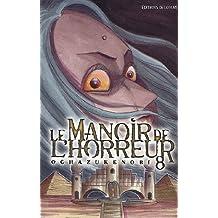 Le manoir de l'horreur Vol.8