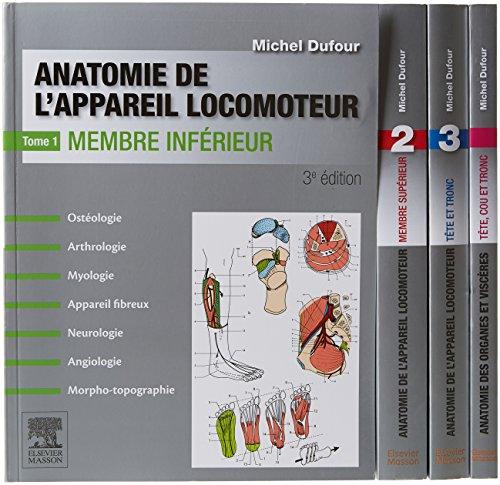 Anatomie de l'appareil locomoteur. Anatomie des organes et des viscères. Pack des 4 tomes: Anat Organes&Visceres par Michel Dufour
