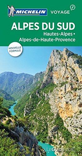 Guide Vert Alpes du sud ,Hautes-Alpes, Alpes-de-Haute-Provence Michelin