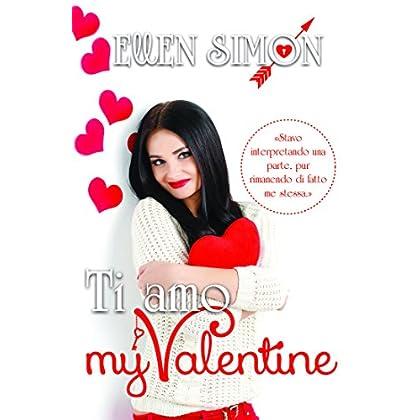 Ti Amo My Valentine