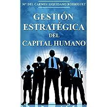 Gestión Estratégica Del Capital Humano I (Spanish Edition)