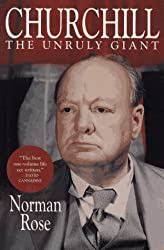 Churchill: The Unruly Giant