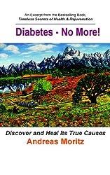 Diabetes - No More!