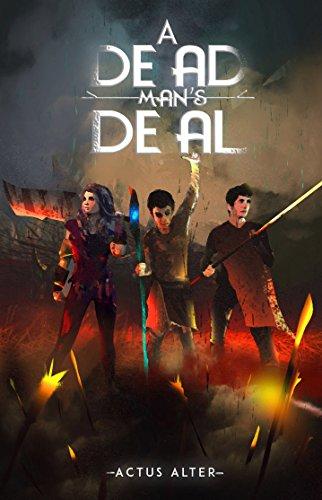 A Dead Man's Deal (Catalyst of War Book 1)