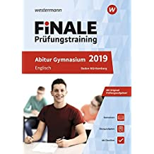 FiNALE Prüfungstraining Abitur Baden-Württemberg: Englisch 2019