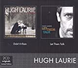 Hugh Laurie: Didn'T It Rain/Let Them Talk (Audio CD)