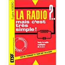 La radio ?... mais c'est très simple ! - 29ème édition