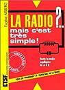 La radio ?... mais c'est très simple ! - 29ème édition par Aisberg