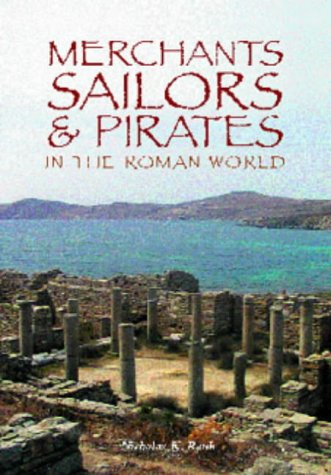 Merchants, Sailors and Pirates in the Roman World