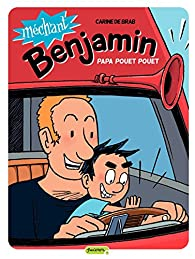 Méchant Benjamin - tome 7 - Papa pouet pouet par Carine De Brab