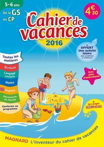 Cahier de vacances de la GS au CP 5-6 ans par Myriam Baya Nasroune, Odile Séménadisse
