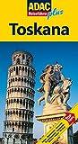 ADAC Reiseführer plus Toskana: Mit extra Karte zum Herausnehmen - Kerstin Becker, Andreas Englisch