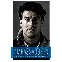 Ambassadøren: En bog om Michael Laudrup (Danish Edition)