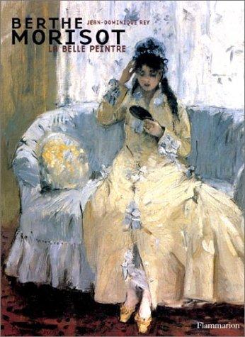Berthe Morisot : La Belle Peintre