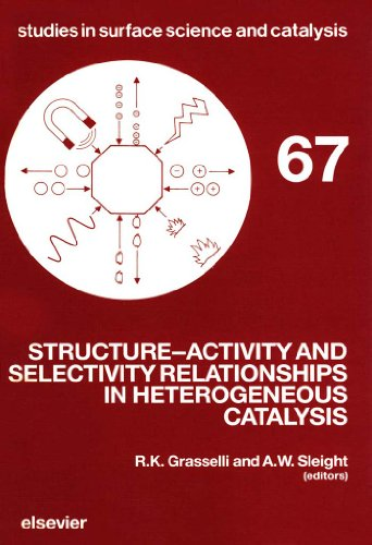 Structure-Activity and Selectivity Relationships in Heterogeneous Catalysis: Symposium Proceedings (Studies in Surface Science and Catalysis Book 67) (English Edition)