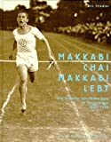 Makkabi chai, Makkabi lebt - Eric Friedler, Barbara Siebert