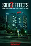 Side Effects 2: A Gripping Medical Conspiracy Thriller (Side Effects Series)