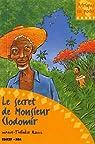 Le secret de Monsieur Clodomir par Rouil