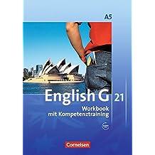 English G 21 - Ausgabe A: Band 5: 9. Schuljahr - 6-jährige Sekundarstufe I - Workbook mit CD-Extra (CD-ROM und CD auf einem Datenträger): Mit Wörterverzeichnis zum Wortschatz der Bände 1-5 auf CD