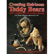 Creating Heirloom Teddy Bears