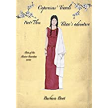 Copernicus' Travels Part Three Titan's Adventure: Part of the Master Guardian series (Part of the Copernicus series Book 3) (English Edition)