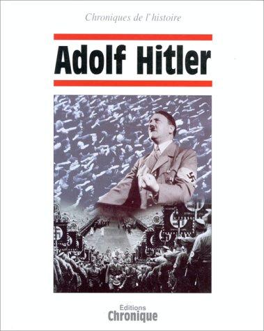 Adolf Hitler par Collectif, Jacques Legrand