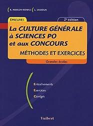 La Culture générale à Sciences Po et aux concours : Méthode et exercices
