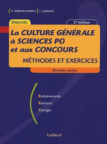 La Culture générale à Sciences Po et aux concours : Méthode et exercices par Béatrice Mabilon-Bonfils