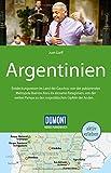 DuMont Reise-Handbuch Reiseführer Argentinien: mit Extra-Reisekarte - Juan Garff