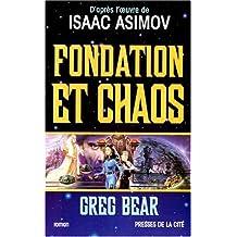 Fondation et chaos