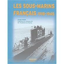 Les sous-marins français, 1918-1945