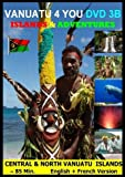 Vanuatu - Islands & Adventures - 3 B Northern & Central Islands