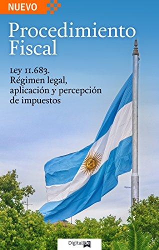 Procedimiento Fiscal: Ley N° 11.6831 por Julian Calderazi
