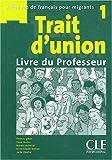 Image de Trait d'union 1 : Livre du professeur