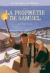 Les messagers de l'Alliance, Tome 2 : La prophétie de Samuel