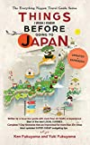 Japan Travel Guide: Things I Wish I Knew Before Going To Japan (2019 EDITION Book 1) (English Edition)