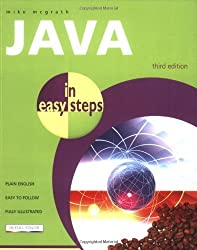 Java in Easy Steps by Mike McGrath (2008-02-28)