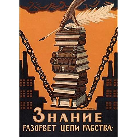 La Propaganda Rusa de la Vendimia El conocimiento va a romper las cadenas de la esclavitud, 1920, Reproducción sobre Calidad 200gsm de espesor en Cartel A3 Tarjeta